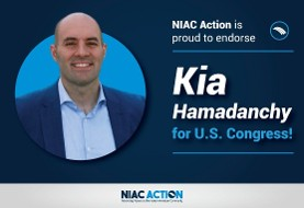 Kia Hamadanchy ۲۰۱۸ Democratic Candidate: NIAC and its Impact on Our Community