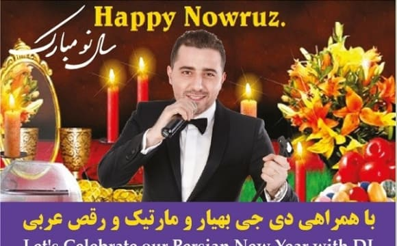 Nowruz 2016: Dinner with DJ Behyar, Martik, Belly Dancers