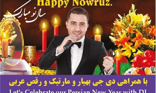 جشن نوروزی همراه شام، کنسرت مارتیک، دیجی بهیار و رقص عربی