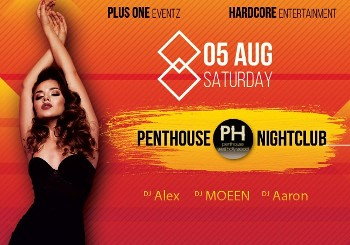 Saturday, August 5th at PENTHOUSE ...