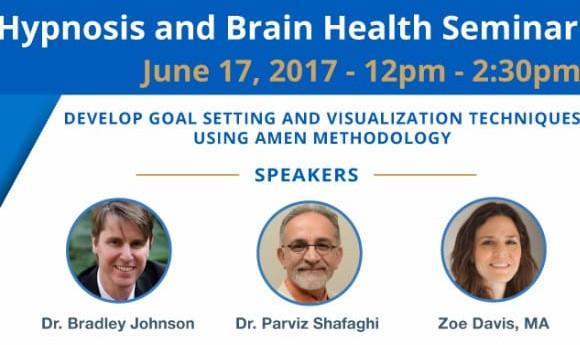 Hypnosis and Brain Health Seminar by Dr. Parviz Shafaghi, Zoe Davis, and Dr. Bradley Johnson