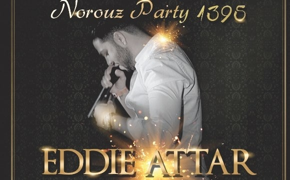 NOROUZ Party: Eddie Attar live In Concert In Orane County