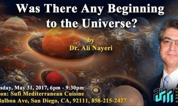 Dr. Ali Nayeri:  Was there any Beginning to the Universe?