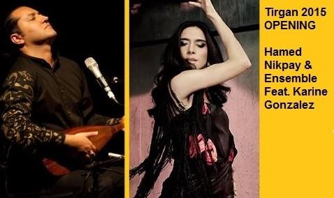 مراسم افتتاحیه جشنواره تیرگان ۲۰۱۵ با حامد نیک پی و کارین گونزالس
