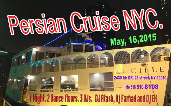 NYC Persian Cruise with 3 DJs ON 2 Floors. Persian and mix music