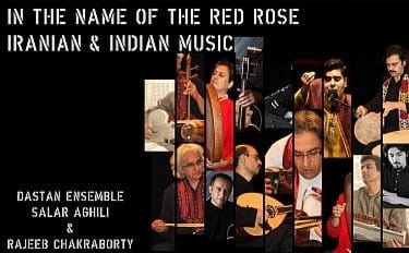 Dastan Ensemble and Salar Aghili: In the Name of the Red Rose