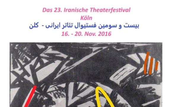 بیست و سومین فستیوال تئاتر ایرانی ـ کلن: یک فستیوال چند مضمونی