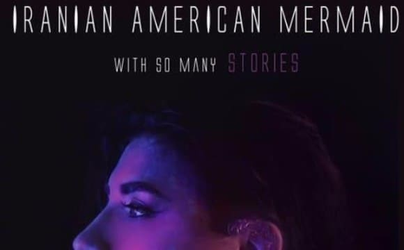 Maryam Mirbagheri: An Iranian America Mermaid With Many Stories