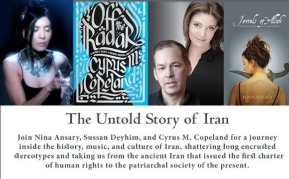 The Untold Story of Iran, by Nina Ansary, Cyrus M. Copeland and Sussan Deyhim