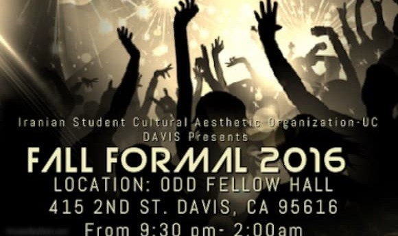 UC Davis Iranian Student Cultural and Aesthetic Organization presents Fall Formal 2016