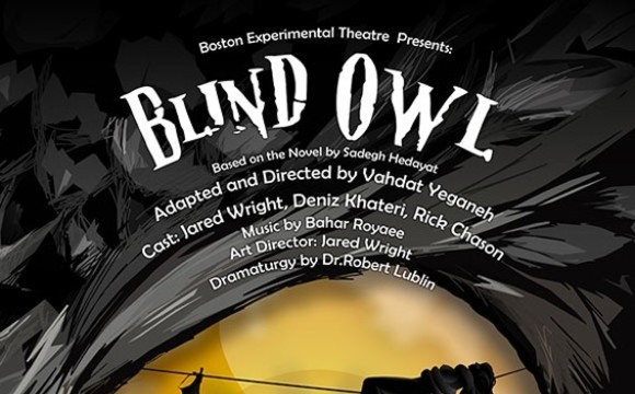 Blind Owl in Boston Experimental Theatre