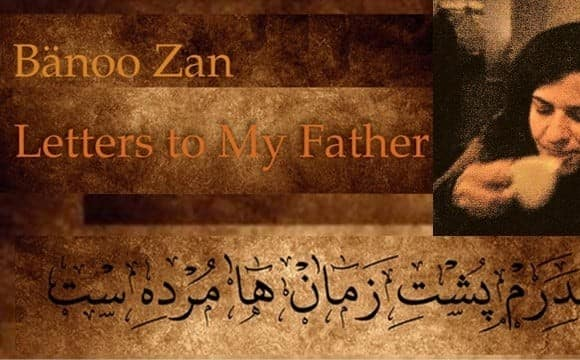 Banoo Zan: Invitation to Poetry Book Launch, Letters to My Father