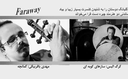 Faraway Concert with Mehdi Bagheri and Greg Ellis