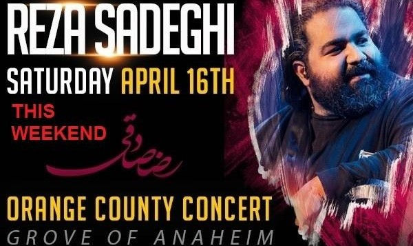 Reza Sadeghi Live in Concert, Orange County