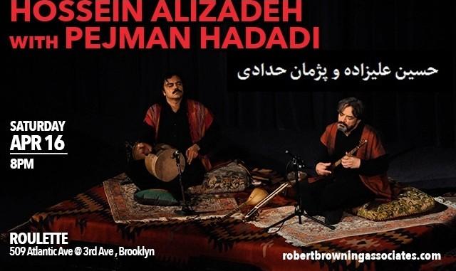 Maestro Hossein Alizadeh with Pejman Hadadi: Mystical Persian Music
