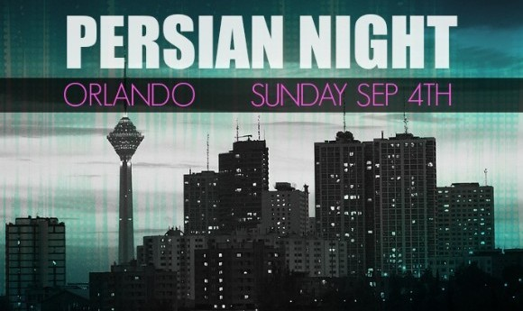 PERSIAN NIGHT IN ORLANDO (Labor Day Long Weekend )