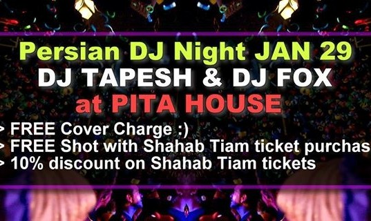 Persian DJ Night, DJ Tapesh and DJ Fox