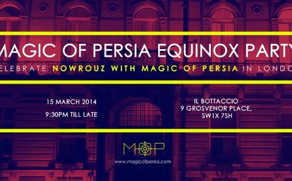 Magic of Persia Equinox Party: Nowruz 2014