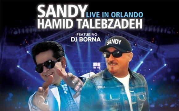 Sandy & Hamid Talebzadeh Live in Orlando Feat. DJ Borna