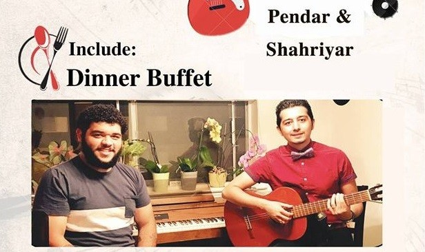 Iranian Dinner Buffet and Live Music with Pendar and Shahriyar
