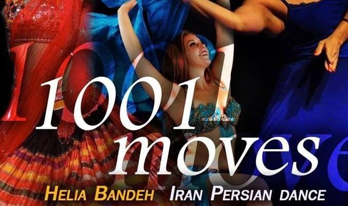 برنامه ی جدید هنر رقص ایرانی از کمپانی رقص هلیا بنده به نام ۱۰۰۱ حرکت