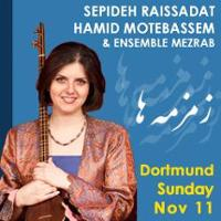 Hamid Motebassem, Sepideh Raissadat & Mezrab Ensemble Concert