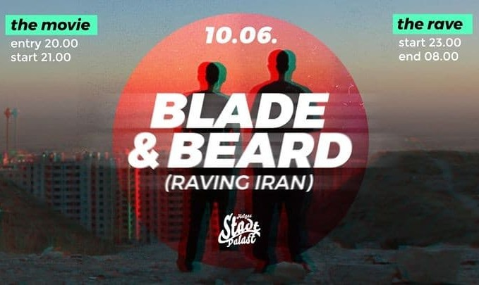 Raving Iran with Blade and Beard in Rostock