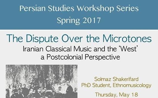 Solmaz Shakerifard: The Dispute Over Microtones, Iranian Classical Music and the West