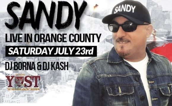 SANDY Live in Orange County Feat. DJ BORNA