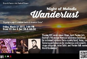 Persian Arts Festival + Drom Present: Night of Melodic Wanderlust