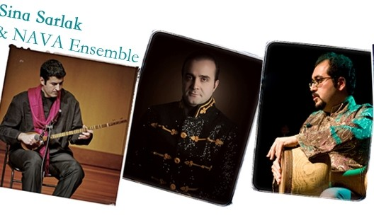 Sina Sarlak & Nava Ensemble Concert