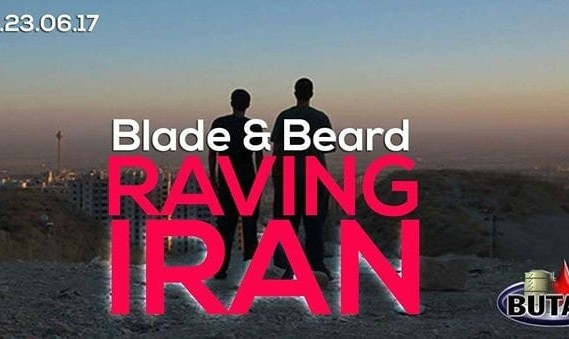 Raving Iran ( erst Film - dann der Rave )