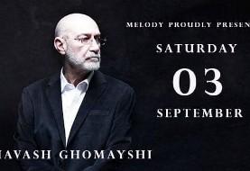 کمپانی ملودی با افتخار تقدیم می کند: کنسرت سیاوش قمیشی شنبه ۳ سپتامبر در لندن