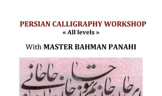 Persian Calligraphy Workshop by Bahman Panahi