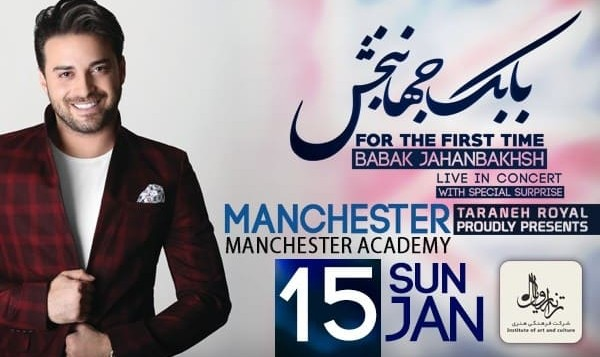 Babak Jahanbakhsh Live in Manchester
