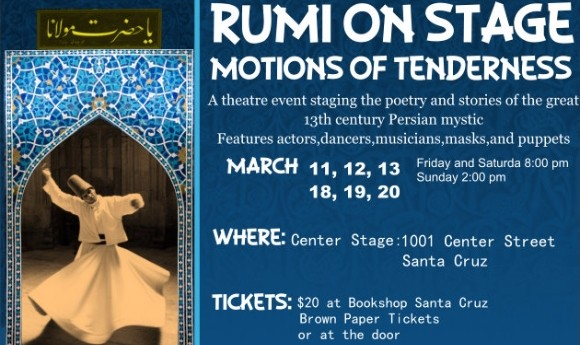 Rumi on Stage: Theatrical Event, Motions of Tenderness