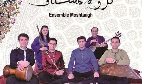 Moshtaagh Ensemble: Persian Classical Music - Concert de Musique Classique Persane