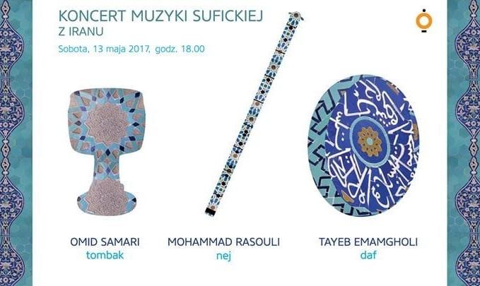 Muzyka suficka z Iranu - koncert Sufi Trio:  Omid Samari, Mohammad Rasouli, Tayeb Emamgholi