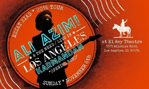 Ali Azimi Concert with support act Karmandan: Ezzat Ziad World Tour