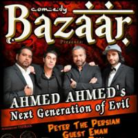 Comedy Bazaar Presents: Ahmed Ahmed's Next Generation of Evil