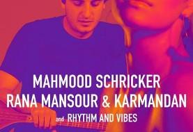 Rana Mansour & Karmandan, Mahmood Schricker, Rhythm & Vibes