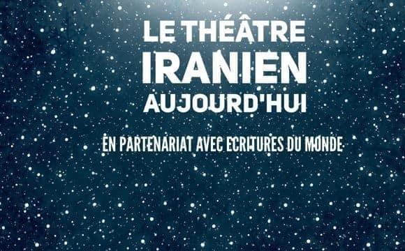 Le théâtre Iranien Aujourd'hui