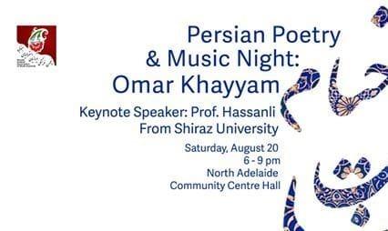 عمر خيام نيشابوری: شب شعر و موسیقی ایرانی در آدلاید همراه پروفسور کاووس حسنلی