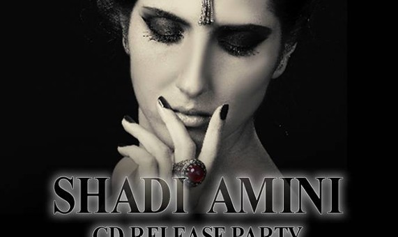 Shadi Amini CD Release Party, Presented by Dark Room