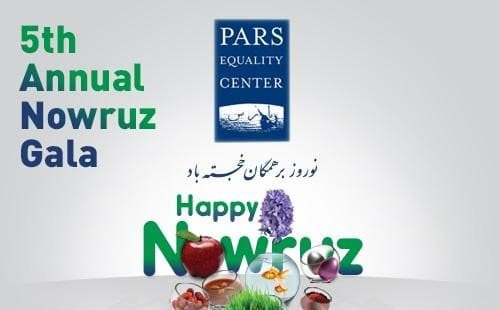 5th Annual Nowruz Gala by Pars Equality Center: SOLD OUT