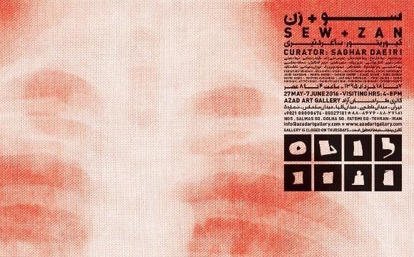 SEW + ZAN, Curator: Saghar Daeri