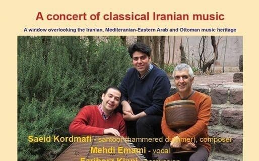 A Concert of Classical Iranian Music by Saeid Kordmafi, Mehdi Emami, Fariborz Kiani