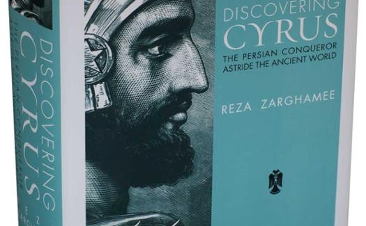 Book Signing by Reza Zarghamee: Discovering Cyrus: The Persian Conqueror Astride the Ancient World