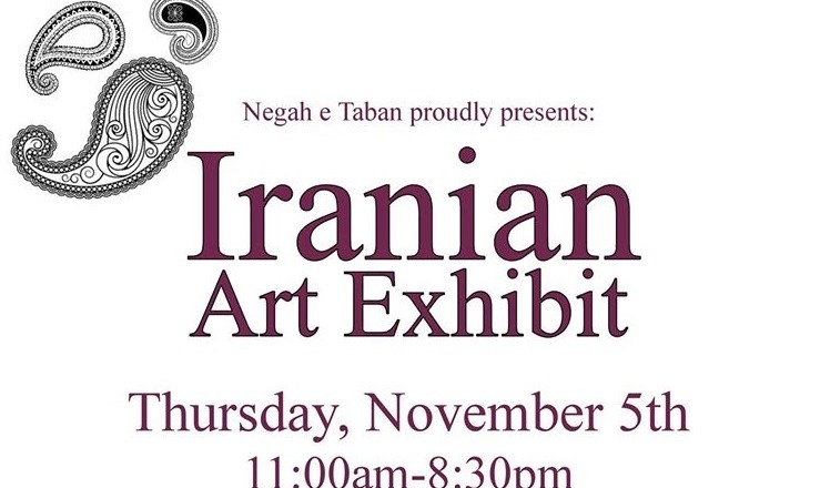 Iranian Art Exhibit by Negah e Taban