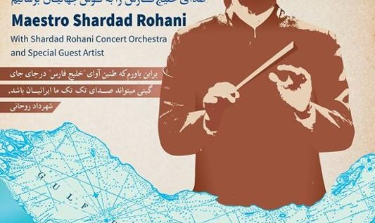 Voice of the Persian Gulf with Maestro Shardad Rohani